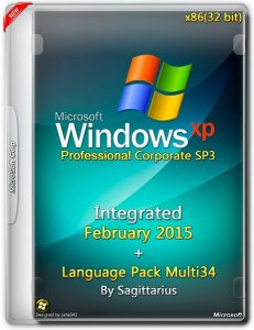 Windows Xp Pro Corporate SP3 February + Language Pack Multi34 by Sagittarius v.5.1.2600 (x86) (2015) [ENG/Multi34]