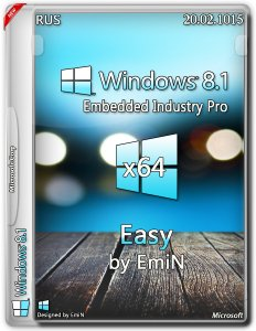 Windows Embedded 8.1 Industry Pro With Update Easy by Emin (x64) (2015) [Rus]