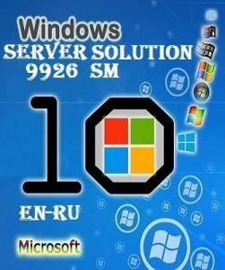 Microsoft Windows Server 10 Technical Preview 2 Build 9926 (SOLUTION) EN-RU SM by Lopatkin (2015) Русский + Английский