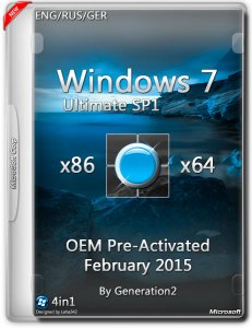 Windows 7 Ultimate SP1 OEM PreActivated Feb by Generation2 v.7601 SP1 (x86/x64) (2015) [ENG/RUS/GER]