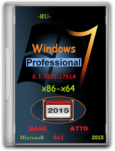 Microsoft Windows 7 Professional SP1 6.1.7601.17514 х86-х64 RU BATO_4x1 by Lopatkin (2015) Русский