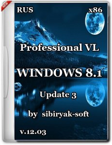 Windows 8.1 Professional VL with update 3 by sibiryak-soft v.12.03 (x86) (2015) [Rus]
