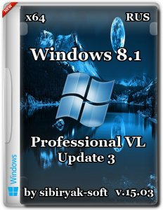 Windows 8.1 Professional VL with update 3 by sibiryak-soft v.15.03 (x64) (2015) [Rus]