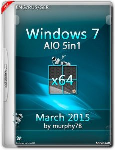 Windows 7 SP1 AIO 5in1 March 2015 by murphy78 v.7601 (x64) (2015) [ENG/RUS/GER]