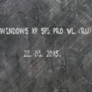 Windows XP SP3 PRO VL v.5.1 2600 (x86) (22.03.2015) [Rus]
