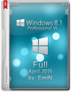 Windows 8.1 Professional VL Update 3 Full Aero by EmiN (x64) (2015) [Rus]