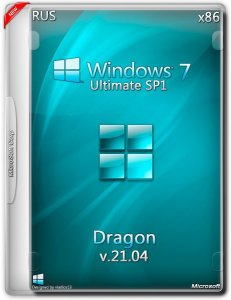 Windows 7 Ultimate SP1 by Dragon v.21.04 (x86) (2015) [Rus]