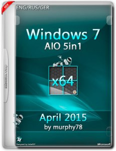 Windows 7 SP1 AIO 5in1 April 2015 by murphy78 (x64) (2015) [ENG/RUS/GER]