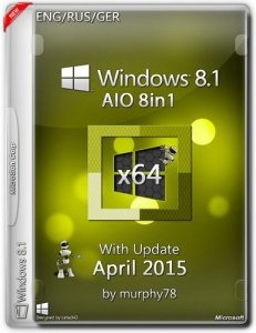 Windows 8.1 AIO 8in1 With Update April 2015 by murphy78 (x64) (2015) [ENG/RUS/GER]