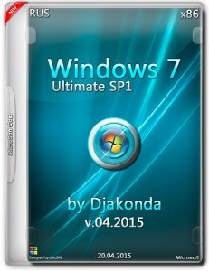 Microsoft Windows 7 Ultimate SP1 by Djakonda (x86) (04.2015) [Rus]