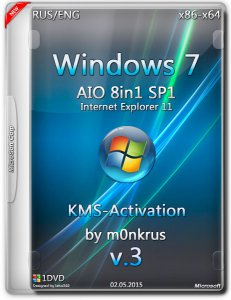 Windows 7 SP1 IE11-8in1- KMS-activation by m0nkrus v3 (AIO) (x86/x64) (2015) [RUS/ENG]