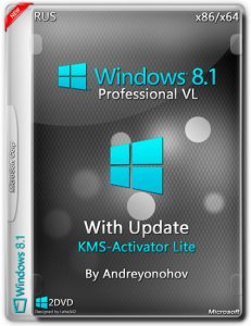 Windows 8.1 Professional VL with Update 3 by Andreyonohov 2DVD (x86/x64) (2015) [RUS]