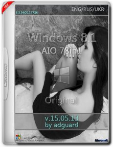 Windows 8.1 with Update AIO [78in1] adguard v15.05.13 (x86/x64) (2015) [Multi/Rus]