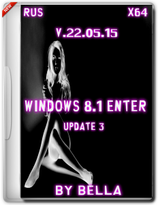 Windows 8.1 Enter Update 3 by Bella v22.05 (x64) (2015) [RUS]