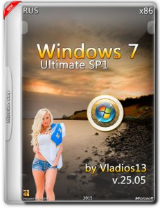 Windows 7 Ultimate SP1 by Vladios13 v.25.05 (x86) (2015) [Rus]