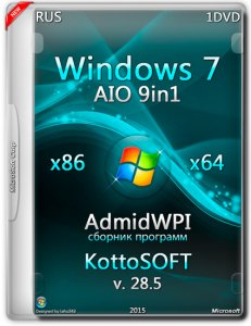 Windows 7 9 in 1 & AdmidWPI KottoSOFT v.28.5 (x86/x64 ) (2015) [RUS]