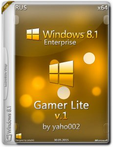 Windows 8.1 Enterprise Gamer Lite v.1 by yaho002 (x64) (2015) [Ru]
