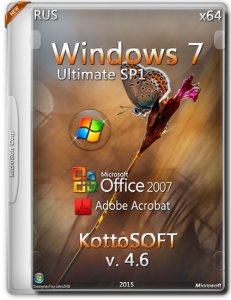 Windows 7 Ultimate Office 2007 Adobe Acrobat v.4.6 by KottoSOFT (x64) (2015) [RUS]