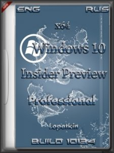 Microsoft Windows 10 Pro Insider Preview 10134 x64 EN-RU STORE v2 by Lopatkin (2015) Rus/Eng