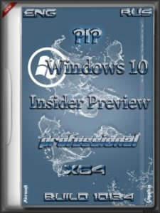 Microsoft Windows 10 Pro Insider Preview 10134 x64 EN-RU PIP v2 by Lopatkin (2015) Rus/Eng