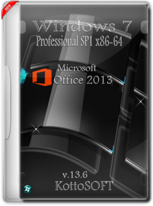 Windows 7 Profеssional Office 2013 KottoSOFT v.13.6 (x86-x64) (2015) [Rus]