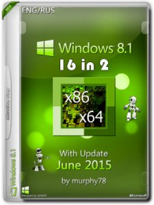Windows 8.1 AIO 16in2 With Update June by murphy78 (x86-x64) (2015) [Rus/Eng]