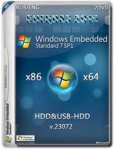 Microsoft Windows Embedded Standard 7 SP1 23072 x86-x64 En-RU HDD/USB-HDD СПЕЦНАЗ 2015 by Lopatkin (2015) Rus/Eng