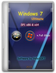 Windows 7 Ultimate SP1 [v.Full Glass] by YelloSOFT (x86/x64 ) (2015) [Rus]
