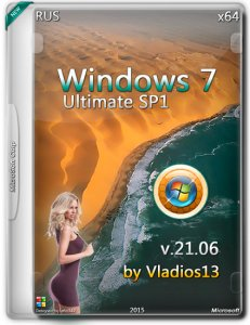 Windows 7 Ultimate SP1 x64 by Vladios13 v.21.06 [Ru]