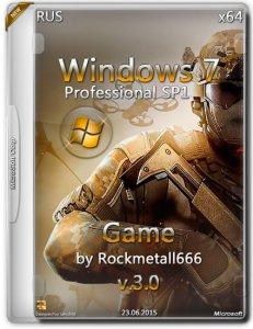 Windows 7 SP1 Professional Game V3.0 by Rockmetall666 (x64) (2015) [Rus]