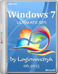 Windows 7 Ultimate SP1 by Loginvovchyk без программ 06.2015 (x86/x64) (2015) [RUS/ENG]