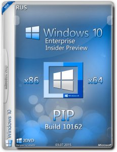 Microsoft Windows 10 Enterprise Insider Preview 10162 x86-x64 RU-RU PIP by Lopatkin (2015) Rus