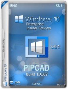 Microsoft Windows 10 Enterprise Insider Preview 10162 x64 EN-RU PIPCAD by Lopatkin (2015)