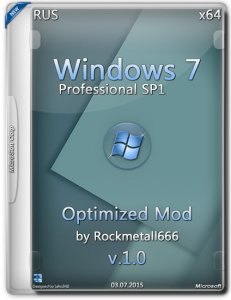 Windows 7 Professional SP1 Optimized Mod by Rockmetall666 v.1.0 (x64) (2015) [Rus]