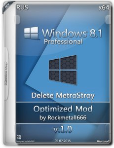 Win 8.1 Pro ( Delete MetroStroy ) Optimized Mod by Rockmetall666 V1.0 (X64) (2015) [Rus/Eng/Ukr]