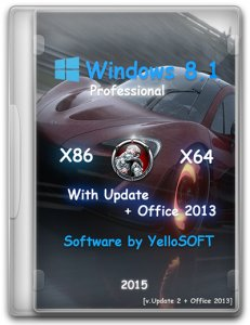 Windows 8.1 with Update Pro + Office 2013 (x86&x64) [v.Update 2] by YelloSOFT [Ru]