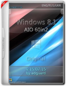 Windows 8.1 with Update AIO 60in2 adguard v15.07.15 (x86-x64) (2015) [Multi/Rus]