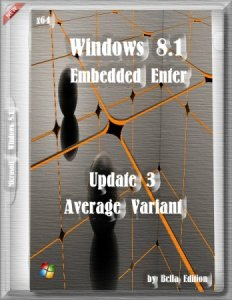 Win 8.1 Embedded Enter Update 3 (Average-Variant) by Bella Edition (Test) (x64) (2015) [Rus]