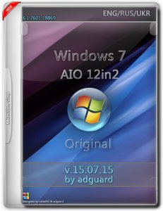 Windows 7 SP1 AIO 72in2 adguard v15.07.15 (x86-x64) (2015) [Multi/Rus]