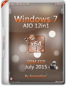 Windows 7 SP1 AIO 12in1 OEM ESD July 2015 by Generation2 (x64) (2015) [Rus/Eng/Ger]