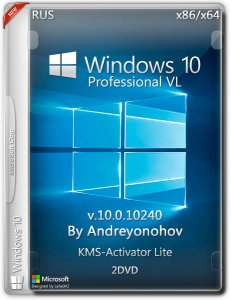 Windows 10 Pro VL 10240 by Andreyonohov 2DVD (x86/x64) (2015) [Rus]