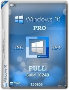 Microsoft Windows 10 Pro 10240.16412.150729-1800.th1 x86-x64 RU FULL by Lopatkin (2015) RUS