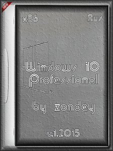 Windows 10 Professional by zondey v.1.2015 (x86) (2015) [Rus]