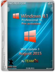Windows 8.1 Pro VL Update3 v.2 OEM ESD Aug 2015 by TeamOS (x64) (2015) [ENG/RUS/GER]