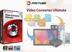 Pavtube Video Converter Ultimate 4.8.6.5 Repack by 78Sergey [Multi/Rus]