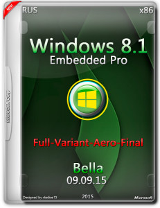 Win 8.1 Embedded Pro x86 Update 3 ( Full-Variant-Aero-Final ) by Bella. (2015) RUS