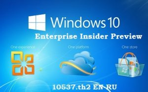 Microsoft Windows 10 Enterprise Insider Preview 10537 th2 PIP 3x1 (x64) [EN-RU] (2015)