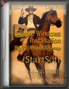 Simple Windows Installation By PE WinNTSetup StartSoft 64-65 [Lite-Full] (x86/x64) [Ru] (2015)