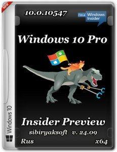 Windows 10 Pro Insider Preview 10.0.10547 by sibiryaksoft v.24.09 (x64) [Ru] (2015)