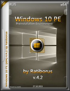 Windows 10 PE v.4.2 by Ratiborus (x64) [Ru] (2015)